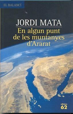 En algun punt de les muntanyes d'Ararat