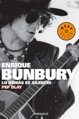 Enrique Bunbury. Lo demás es silencio