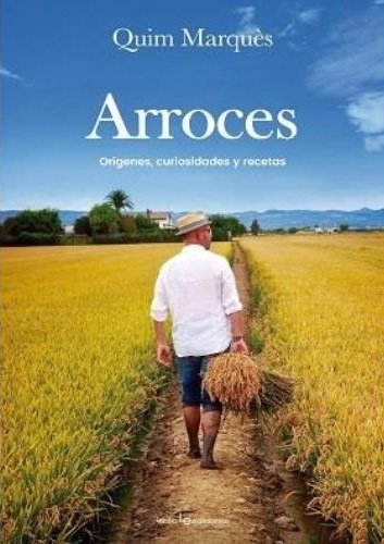 Arroces - Quim Marques